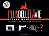 Escape Game Plus Belle la Vie