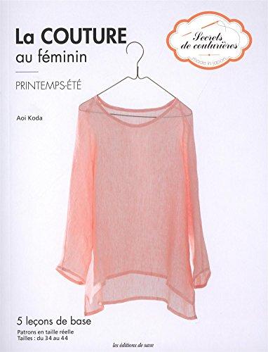 La couture au féminin : Printemps-été
