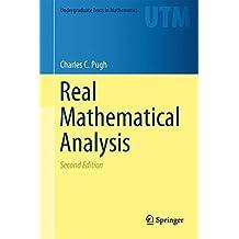 Real Mathematical Analysis (Undergraduate Texts in Mathematics)