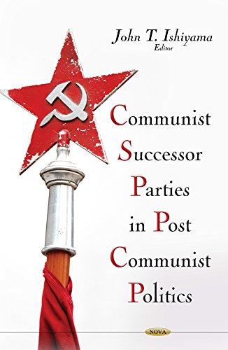 Communist Successor Parties in Post-Communist Politics por John T. Ishiyama