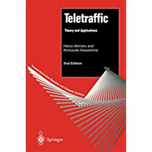 Teletraffic: Theory and Applications (Telecommunication Networks and Computer Systems)