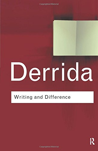 Writing and Difference: Volume 139 (Routledge Classics)