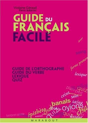 Le guide du Français facile par Violaine Géraud