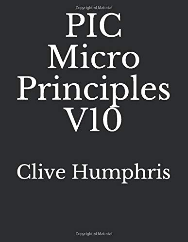 PIC Micro Principles V10 (Pic Micro)