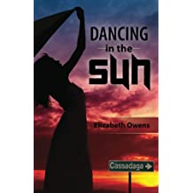 Dancing in the Sun (Cassadaga Book Series 2)