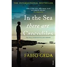 In the Sea There Are Crocodiles (Adult Edition) by Fabio Geda (5-Jul-2012) Paperback