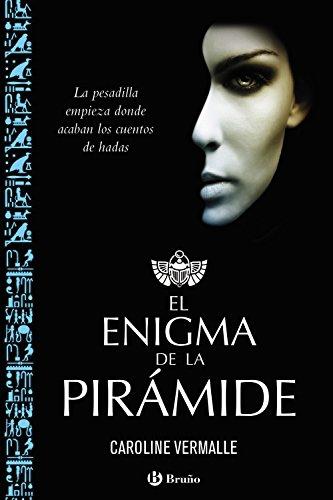 El enigma de la pirámide (Castellano - Juvenil - Narrativa - Otras Novelas)