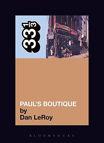 Beastie Boys Paul's Boutique (33 1/3)