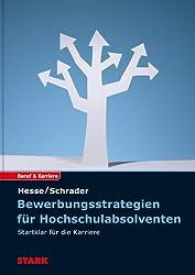 Hesse/Schrader: Bewerbungsstrategien für Hochschulabsolventen
