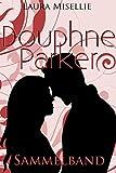 Douphne Parker: Sammelband der Neuauflage (1-3)