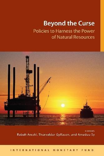 Beyond the curse: policies to harness the power of natural resources by International Monetary Fund (30-Oct-2011) Paperback