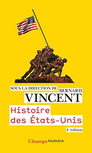 Histoire des États-Unis: Nouvelle édition 2016