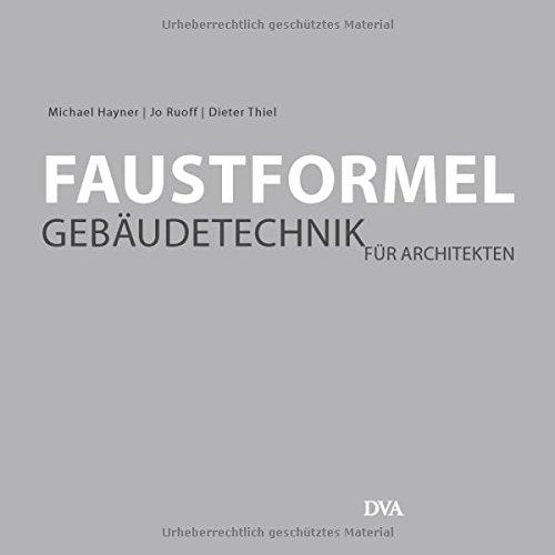 Faustformel Gebäudetechnik: für Architekten