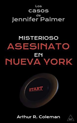 Misterioso asesinato en Nueva York por Arthur R.  Coleman