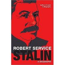 Stalin: A Biography by Robert Service (2005-04-04)
