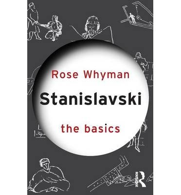 [ STANISLAVSKI (BASICS (ROUTLEDGE)) ] BY Whyman, Rose ( Author ) Dec - 2012 [ Paperback ]