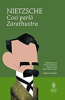 Così parlò Zarathustra (eNewton Classici) di [Nietzsche, Friedrich W.]