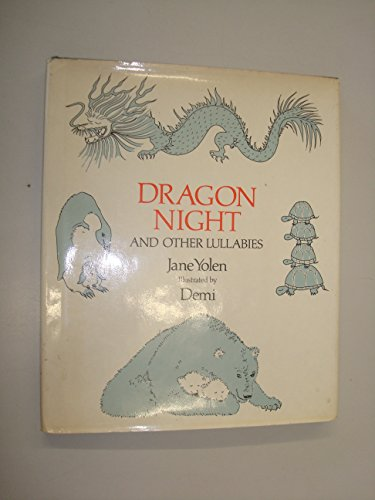 Dragon night : and other lullabies