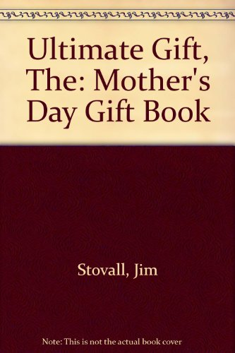 Ultimate Gift, The par Jim Stovall