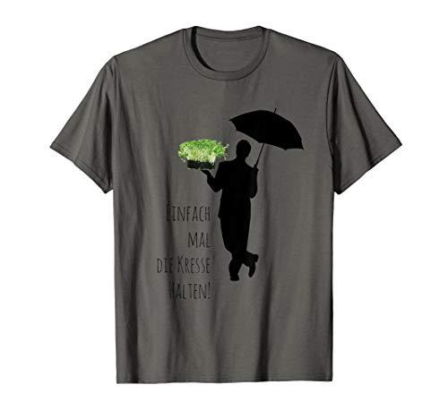 Lustiges Shirt Einfach mal die Kresse halten! Fresse Lustig