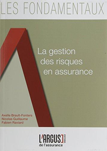 La gestion des risques en assurance par Axelle Brault-Fonters