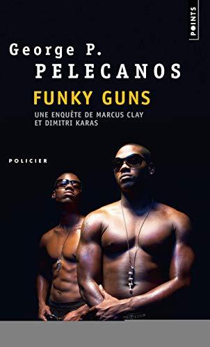 Funky Guns par George-P. Pelecano