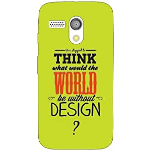 Moto G think world Phone Cover - Matte Finish Phone Cover
