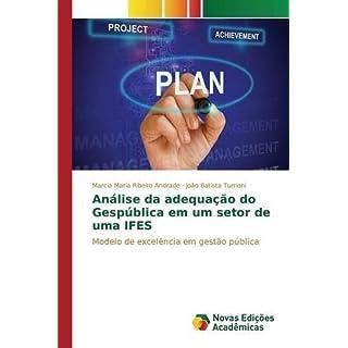 An??lise da adequa????o do Gesp??blica em um setor de uma IFES by Ribeiro Andrade Marcia Maria (2015-03-17)
