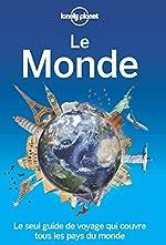 Le monde - 1ed de Lonely Planet LONELY PLANET