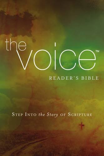 The Voice Reader's Bible: Step Into the Story of Scripture
