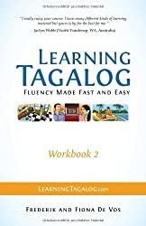 Learning Tagalog - Fluency Made Fast and Easy - Workbook 2 (Part of a 7-Book Set)