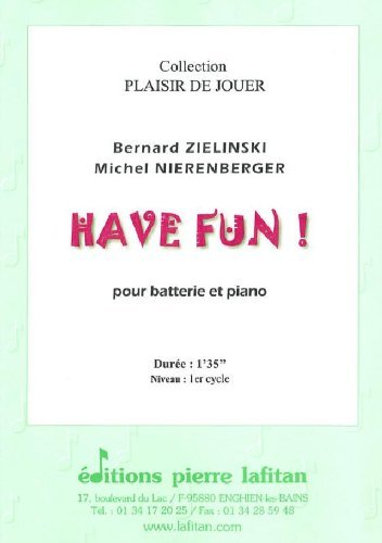 HAVE FUN POUR BATTERIE ET PIANO