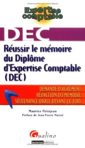 Réussir le mémoire du Diplôme d'Expertise Comptable (DEC)