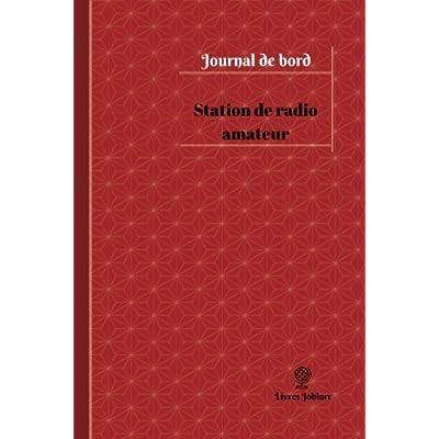 Station de radio amateur Journal de bord: Registre, 100  pages, 15,24 x 22,86 cm
