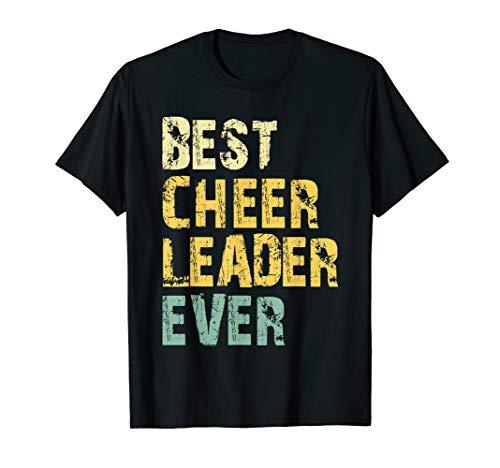 Best Cheerleader Ever Cheerleading Funny Quote Gift Cheer T-Shirt -