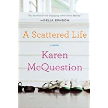 A Scattered Life by Karen McQuestion (2011-08-23)