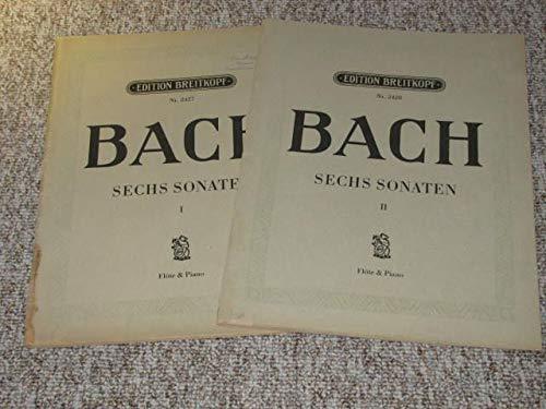 Joh. Seb. Bach. Sechs Sonaten für Klavier und Flöte (2 Bände, 4 Hefte) (Klavier Und Flöte Für Vier Sonaten)