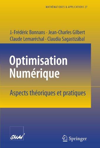 Optimisation Numerique: Aspects theoriques et pratiques par J.-Frédéric Bonnans