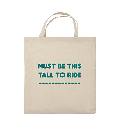 Comedy Bags - MUST BE THIS TALL TO RIDE - Jutebeutel - kurze Henkel - 38x42cm - Farbe: Schwarz / Silber Natural / Türkis