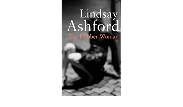 The rubber woman ebook lindsay ashford amazon kindle store fandeluxe Choice Image