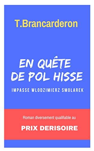 Couverture du livre En quête de Pol Hisse - Impasse Wlodzimierz Smolarek