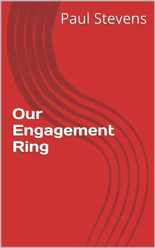 Our Engagement Ring (The Sundowner Diaries) (English Edition)