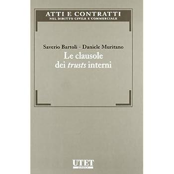 Le Clausole Dei Trusts Interni