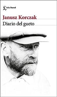Diario del gueto par Janusz Korczak