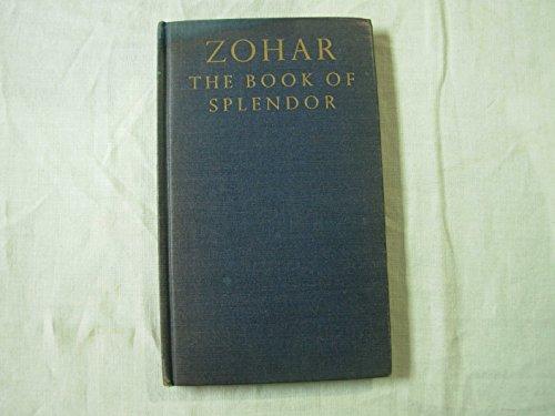 Zohar, the Book of splendor; selected and edited by Gershom G. Scholem