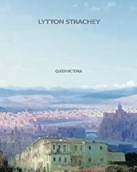 Queen Victoria by Lytton Strachey (2013-11-14)