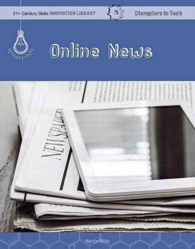 Online News (21st Century Skills Innovation Library: Disruptors in Tech) (English Edition)