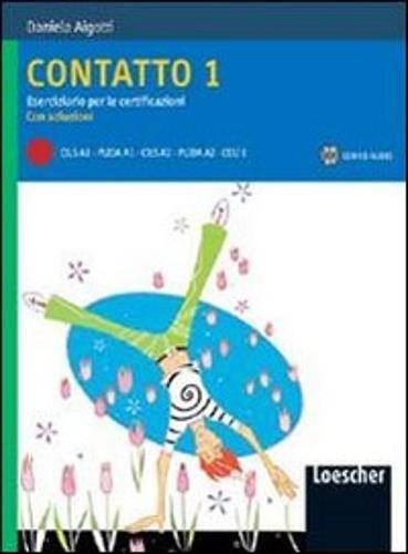 Contatto. Eserciziario per le certificazioni. Con soluzioni. Con CD Audio: 1