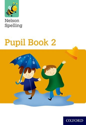 Nelson Spelling Pupil Book 2 Year 2/P3 (Yellow Level)