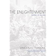 The Enlightenment – History of an Idea